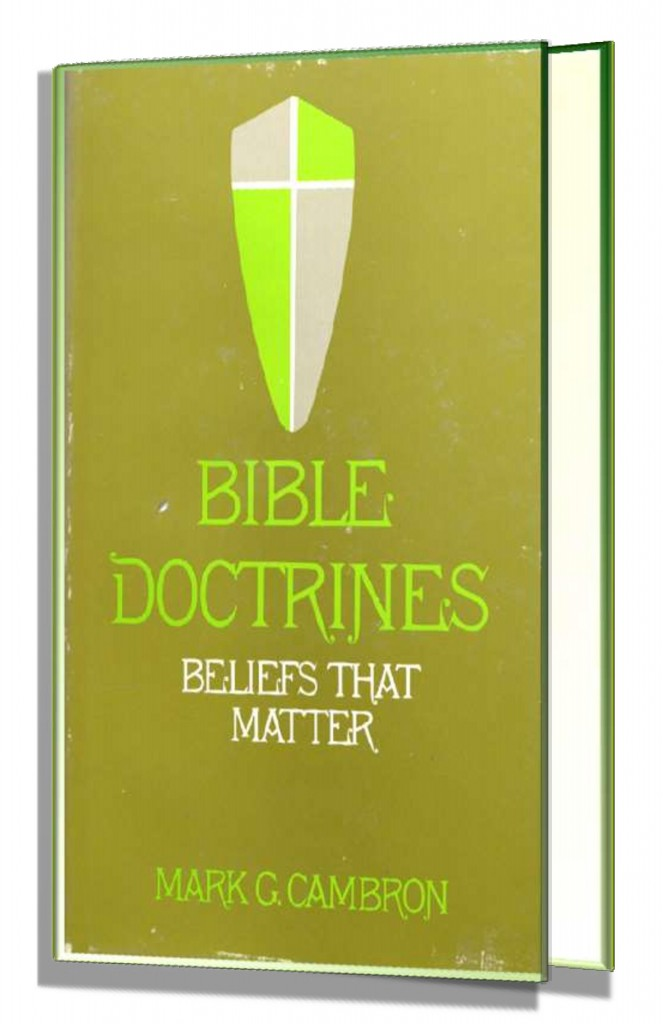 Image of Bible Doctrine book by Dr. Mark G. Cambron...Read Free Online