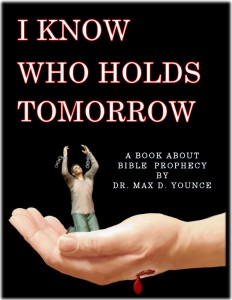 Front Cover I Know Who Holds Tomorrow - Soft Edges